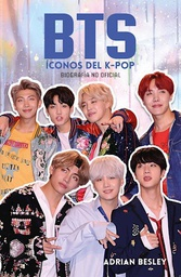 [ROCA EDITORIAL - Besley Adrian] BTS: Iconos del K-Pop